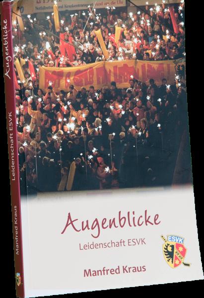 Augenblicke - Leidenschaft ESVK - Buch